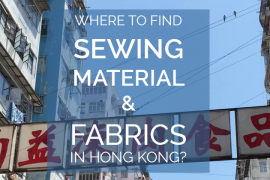 Craft Supplies: Where to Find Sewing Material and Fabrics in Hong Kong