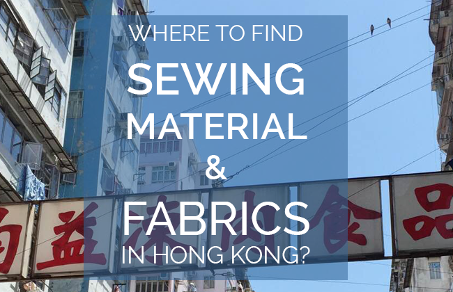 where to find sewing material and fabric in Hong Kong