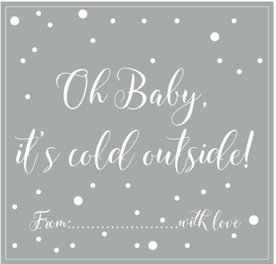 oh baby it's cold outside gift tag free printable