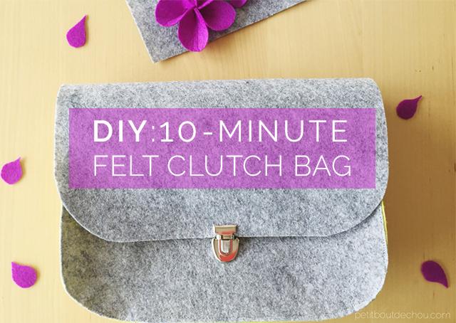 DIY: 10-minute Felt Clutch Bag - Petit Bout de Chou