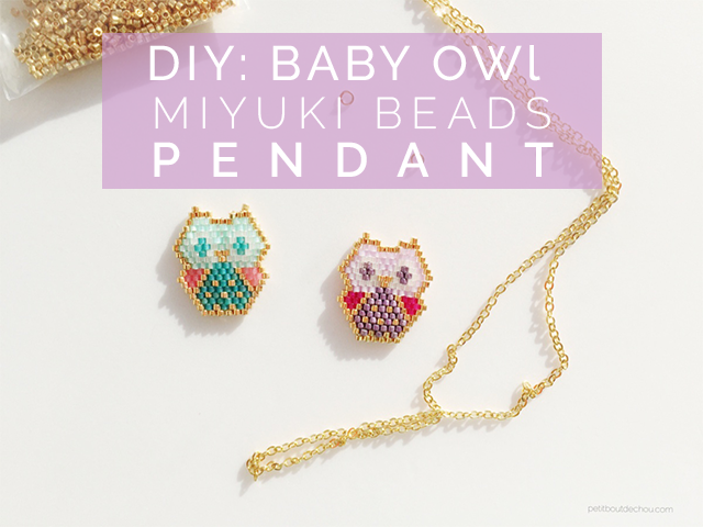 Diy baby owl miyuki beads pendant petit bout de chou after seeing beautiful miyuki beads creations on pinterest i was really curious about discovering this interesting beading technique to make pendants and aloadofball Image collections