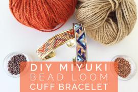 Miyuki Bead Loom Cuff Bracelet DIY