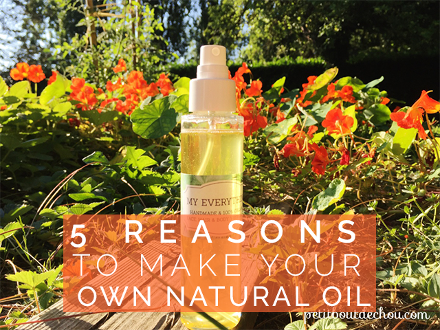 5 reasons to make your own natural oil