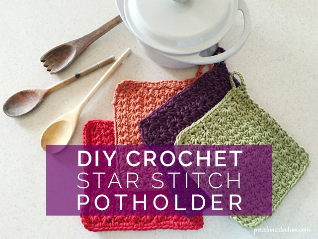 Diy Crochet Star Stitch Potholder Petit Bout De Chou