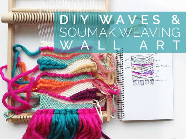DIY waves and soumak weaving & DIY Waves and Soumak Weaving Wall Art - Petit Bout de Chou