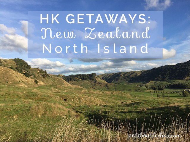 Hong Kong Inspirational Getaways: New Zealand North Island