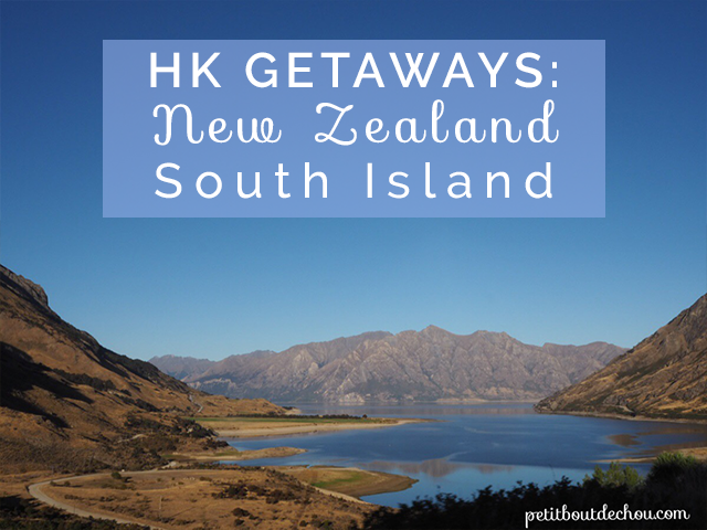 Hong Kong Inspirational Getaways: New Zealand South Island