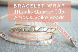 bracelet wrap Miyuki tila amos puca spike beads titles