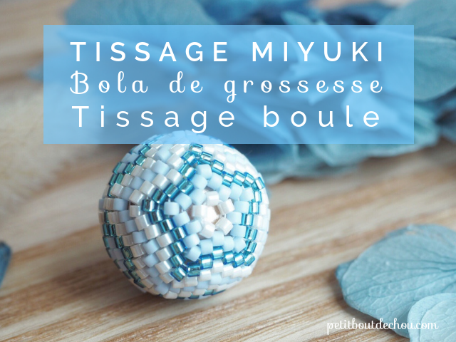 bola de grossesse tissage boule en perles miyuki petit. Black Bedroom Furniture Sets. Home Design Ideas