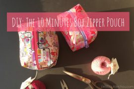 DIY: The 10 Minutes Box Zipper Pouch
