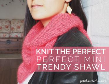 perfect mini trendy shawl title