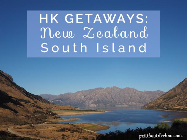 Hong Kong Inspirational Getaways: New Zealand South Island