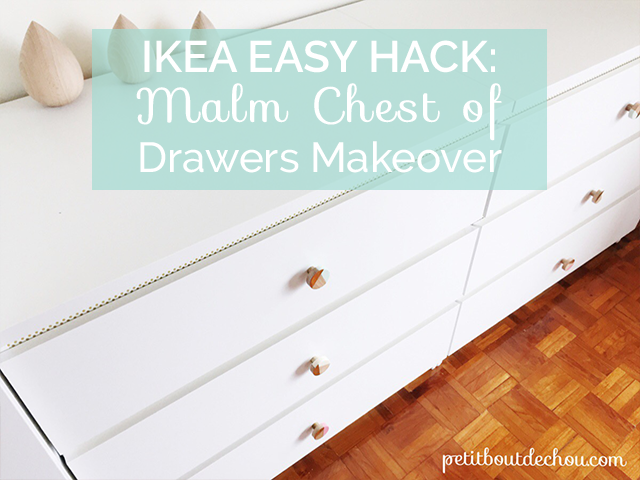Ikea Malm Chest of Drawers Easy Hack